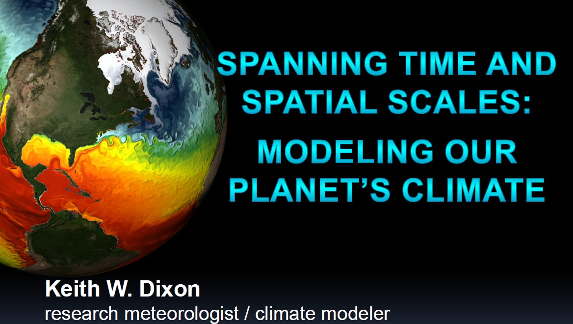 Spanning Time and Spatial Scales: Modeling Our Planet's Climate